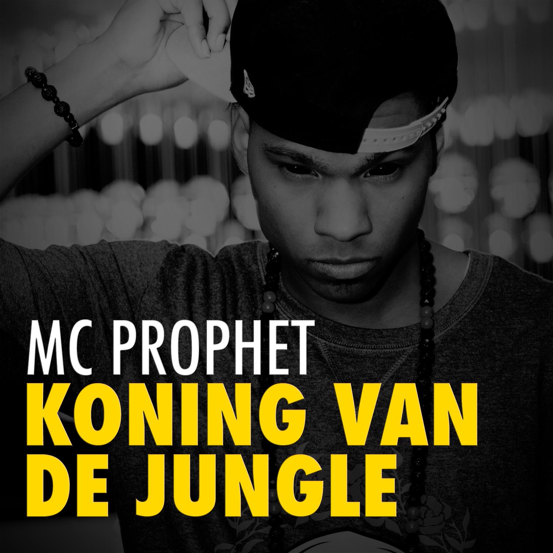 Mc Prophet Koning van de Jungle