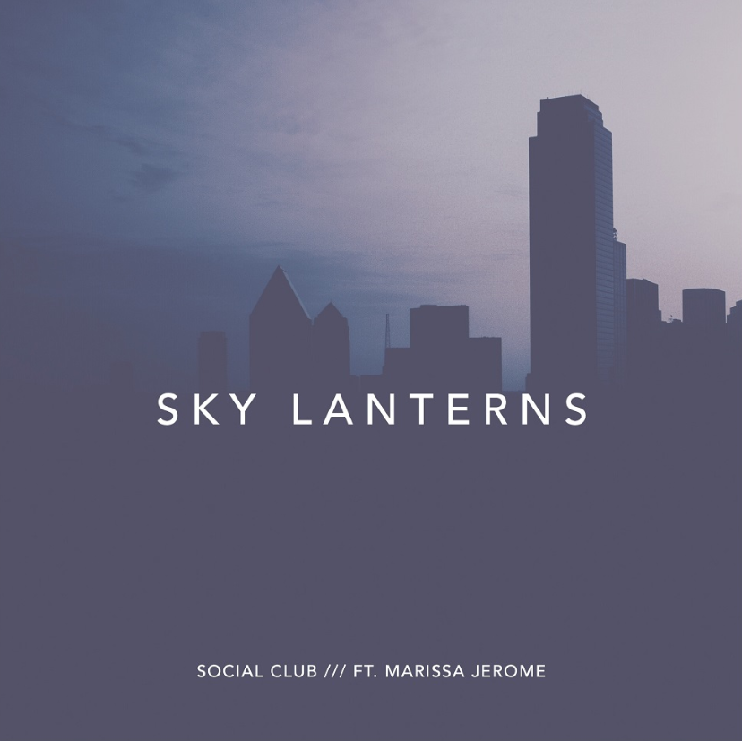Social Club - Sky Lanterns ft. Marissa Jerome
