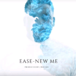 EASE – New Me