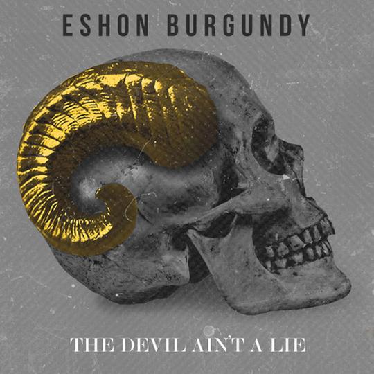 eshon_burgundy_the_devil_aint_a_lie